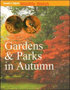 [Image Description: Book cover for Gardens and Parks In Autumn. Photograph of a tree-filled garden with red, orange, and green leaves.]