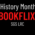 image description: black background with red and white text. Black History Month 2020 - Bookflix - SGS LRC