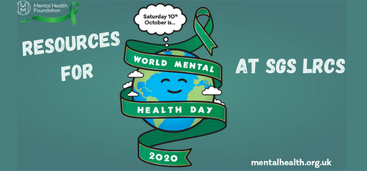 World Mental Health Day 2020 – Books and DVDs at SGS LRC