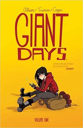 Book cover for Giant Days by John Allison, illustrated by Lissa Trieman and Max Sarin. The background is orangey yellow, and shows a cartoon image of a young person sitting on the floor with a rucksack, hunched over their phone. They have pale skin, long black hair, a red hoodie, fitted grey trousers, and boots.