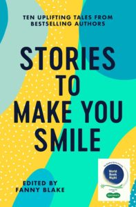 Book cover for Stories to Make  You Smile, edited by Fanny Blake.